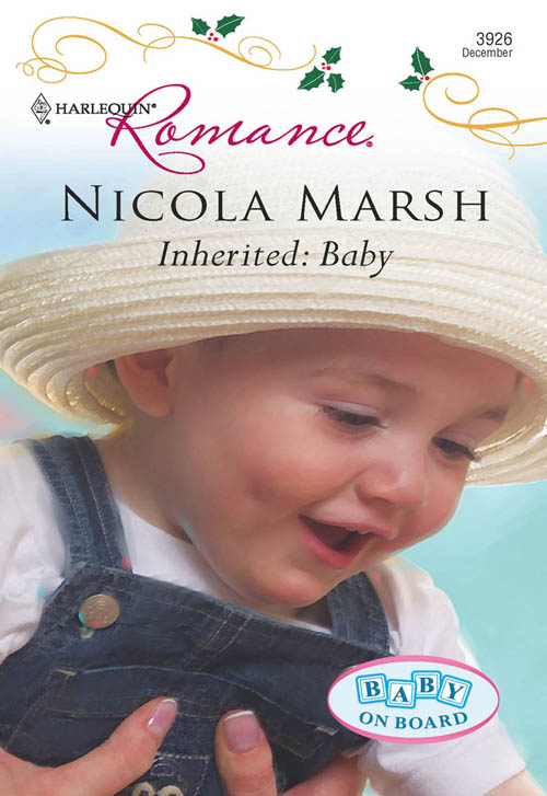 Nicola Marsh Inherited: Baby ultimatum