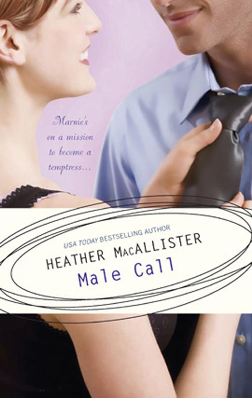 HEATHER MACALLISTER Male Call