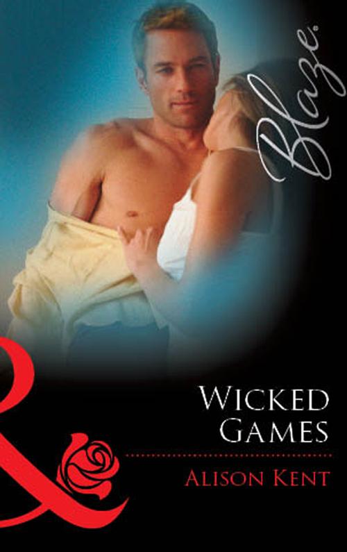 Alison Kent Wicked Games darrell kinsey torsino