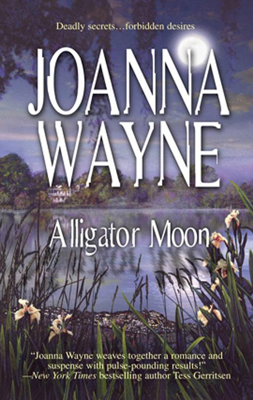 Joanna Wayne Alligator Moon a new lease of death