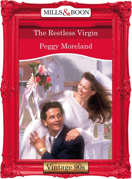 Peggy Moreland The Restless Virgin peggy moreland a sparkle in the cowboy s eyes