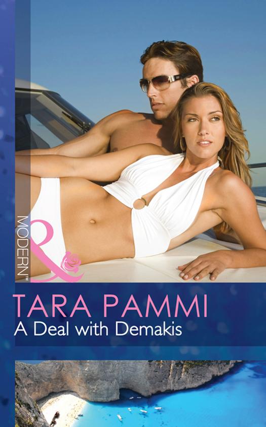 Tara Pammi A Deal with Demakis