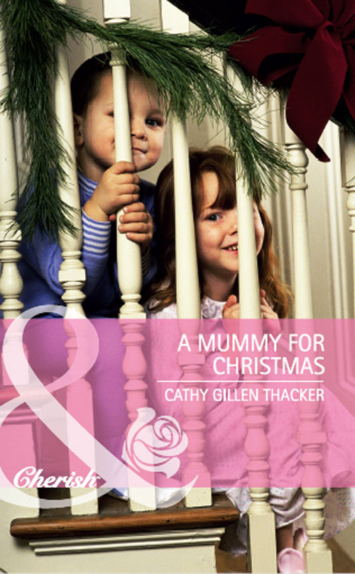 Cathy Thacker Gillen A Mummy for Christmas cathy thacker gillen a baby in the bunkhouse
