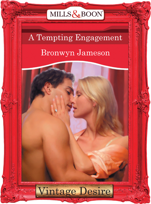BRONWYN JAMESON A Tempting Engagement see what i have done