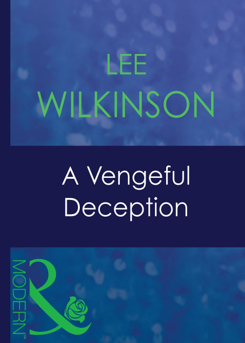 Lee Wilkinson A Vengeful Deception