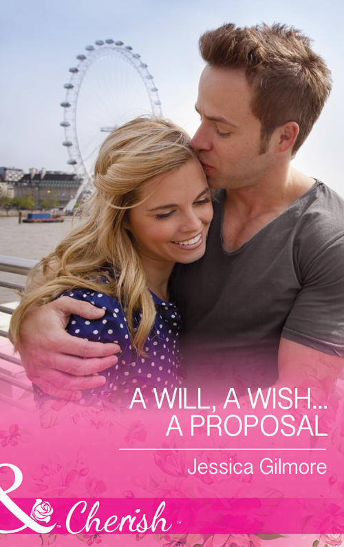Jessica Gilmore A Will, a Wish...a Proposal kenya will you marry me