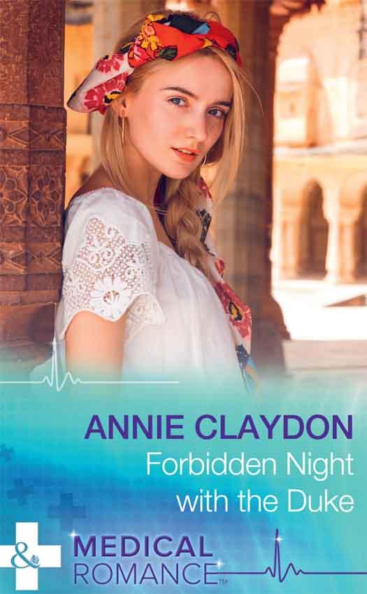 Annie Claydon Forbidden Night With The Duke split by a kiss