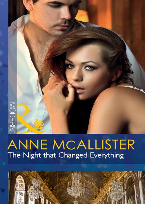 Anne McAllister The Night that Changed Everything anne mcallister savas s wildcat