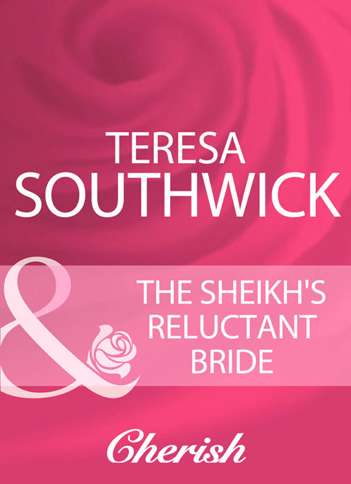 Teresa Southwick The Sheikh's Reluctant Bride teresa southwick this kiss