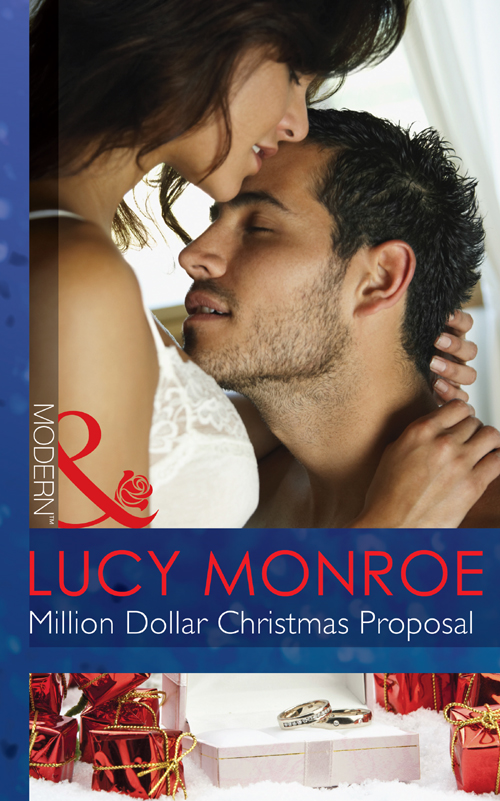 LUCY MONROE Million Dollar Christmas Proposal lucy monroe million dollar christmas proposal