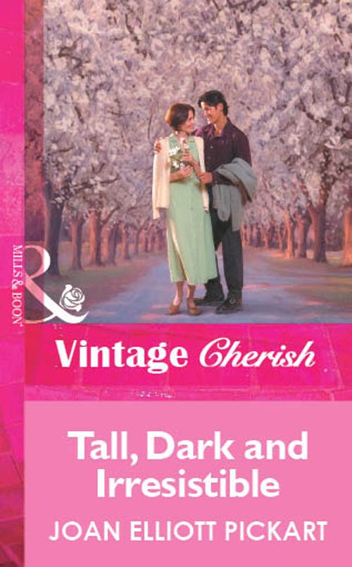 Joan Elliott Pickart Tall, Dark And Irresistible joan elliott pickart texas glory