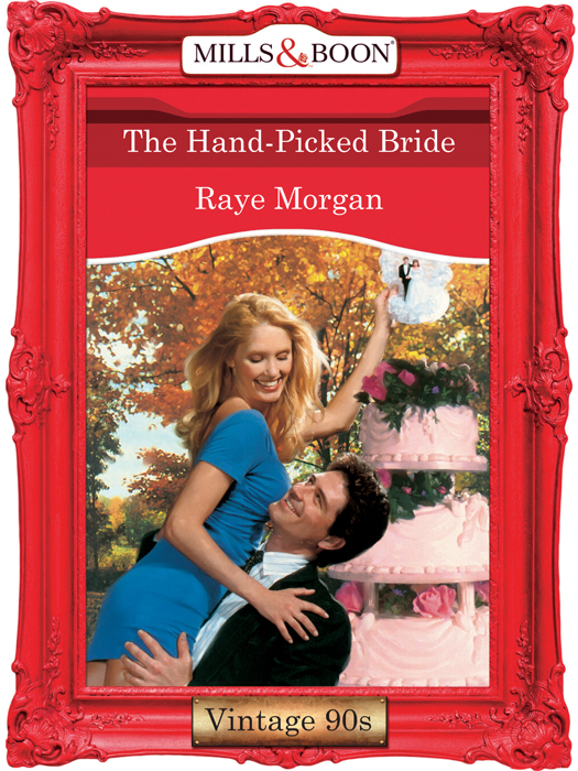 Raye Morgan The Hand-Picked Bride picked to die