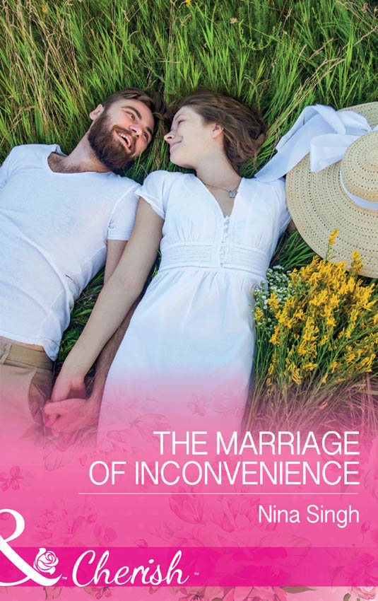 The Marriage Of Inconvenience ( Nina  Singh  )