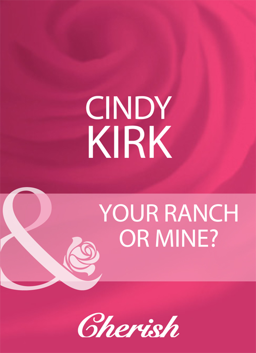 Cindy Kirk Your Ranch Or Mine? утюг элис элис 8801