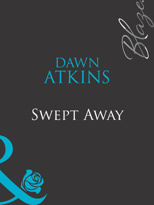 Dawn Atkins Swept Away dawn atkins going to extremes