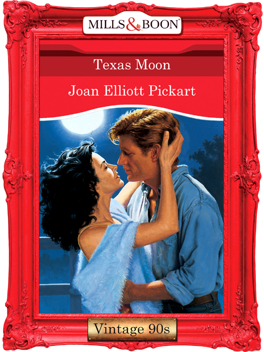 Joan Elliott Pickart Texas Moon цена и фото