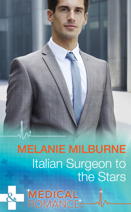 MELANIE MILBURNE Italian Surgeon to the Stars louisa young my dear i wanted to tell you
