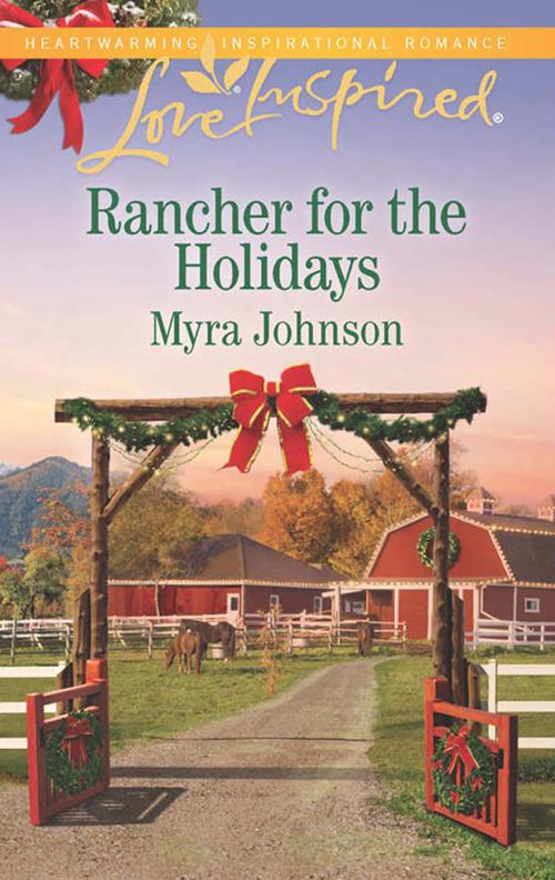 Rancher For The Holidays ( Myra  Johnson  )