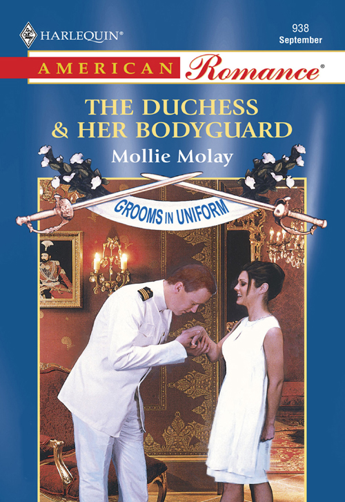 Mollie Molay The Duchess and Her Bodyguard laurie grant the duchess and the desperado