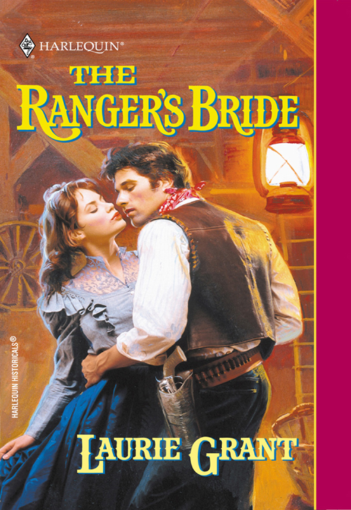 Laurie Grant The Ranger's Bride