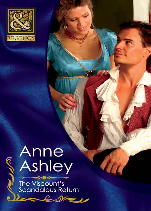 ANNE ASHLEY The Viscount's Scandalous Return anne ashley a lady of rare quality