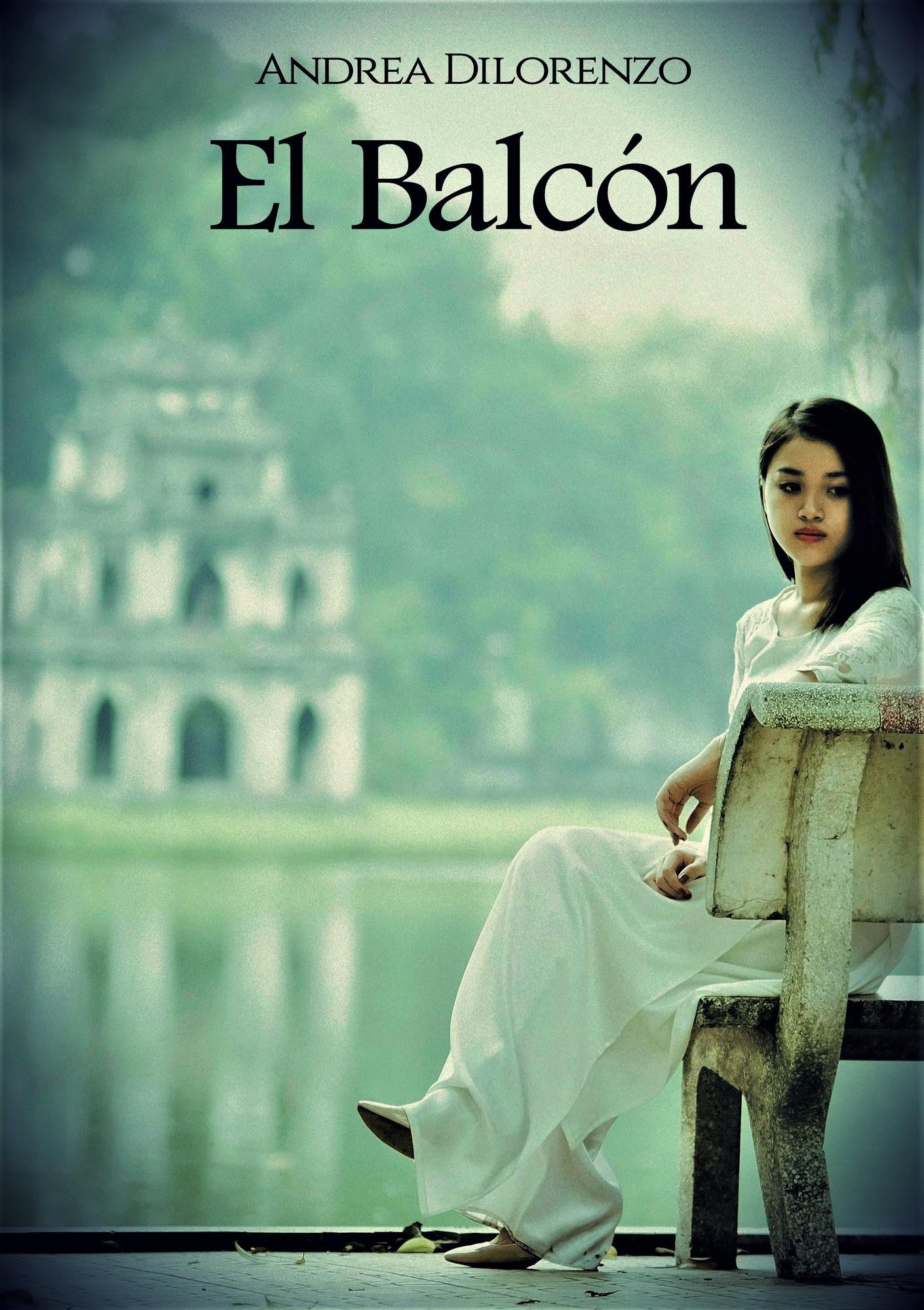 Andrea Dilorenzo El Balcón el viaje de mina