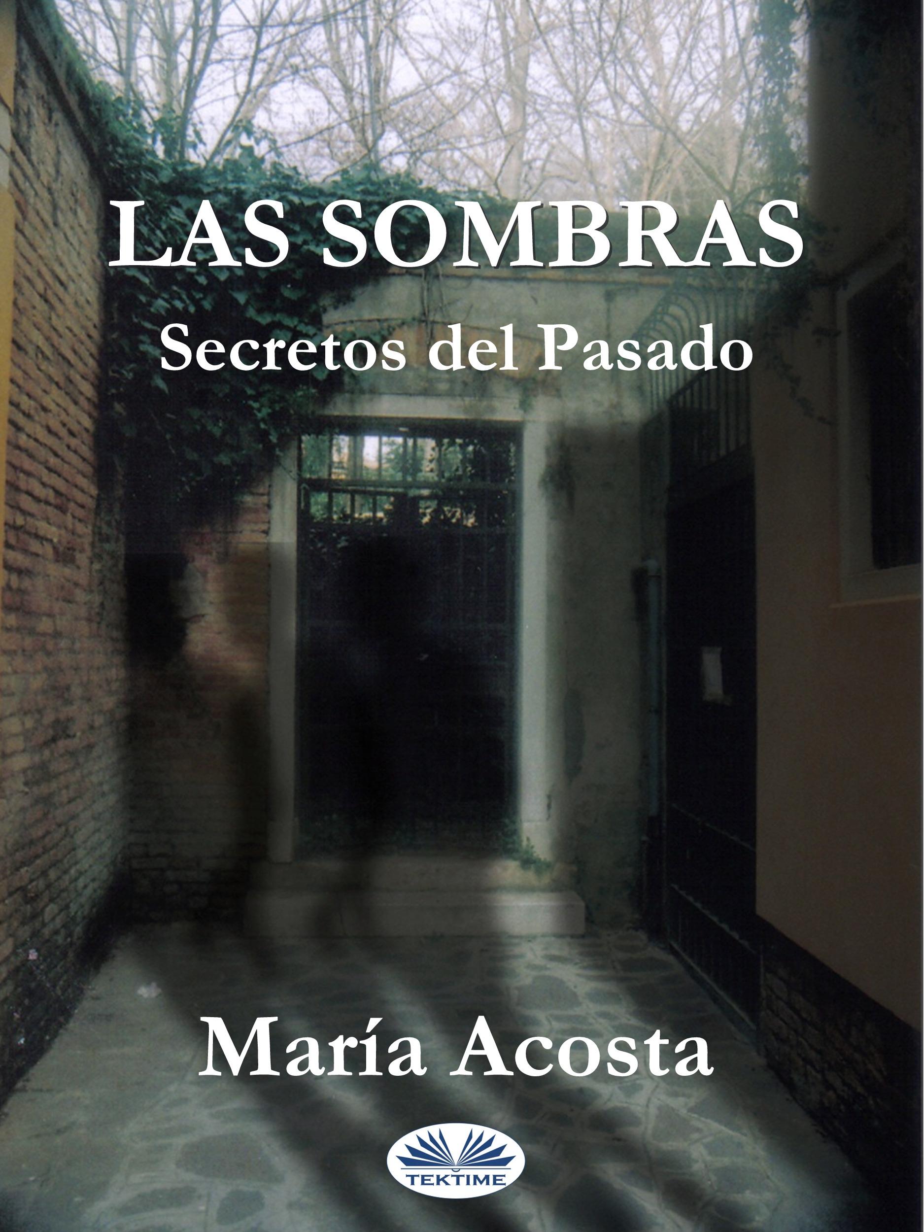 Las Sombras фото