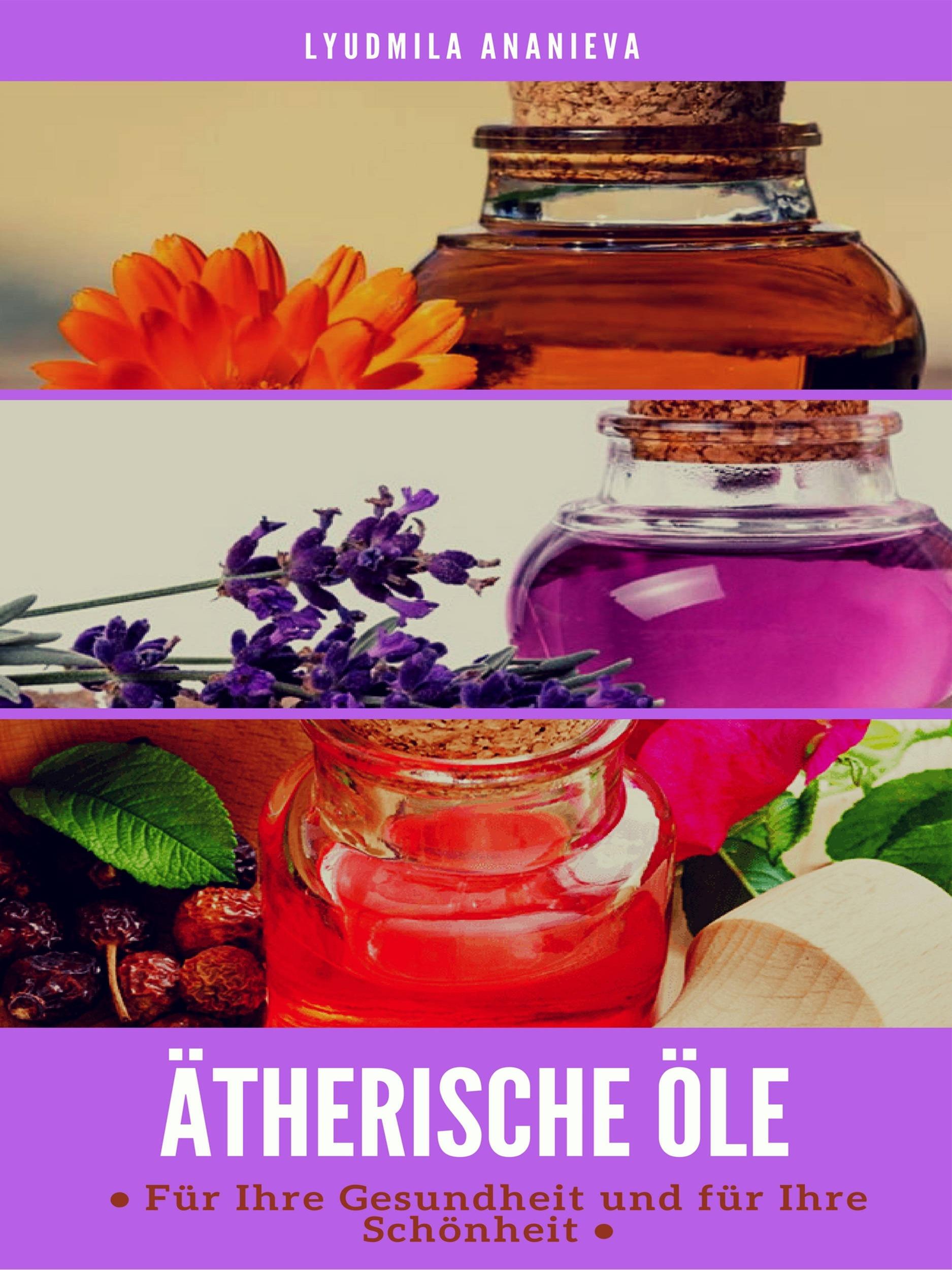 Lyudmila Ananieva Ätherische Öle Für Ihre Gesundheit Und Ihre Schönheit lyudmila ananieva olejki eteryczne