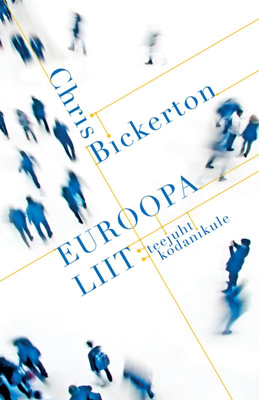 Chris Bickerton Euroopa Liit: teejuht kodanikule цена 2017