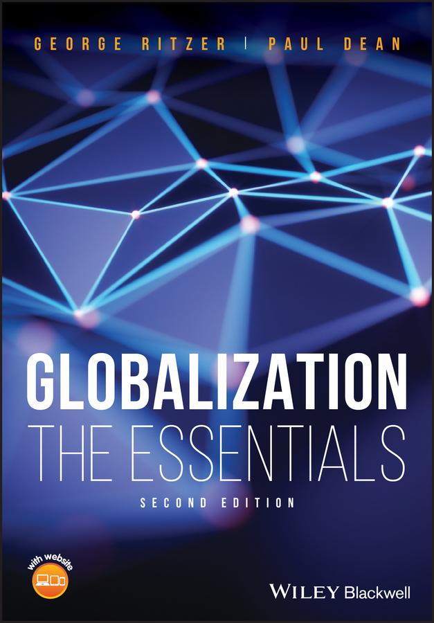 George Ritzer Globalization. The Essentials barrie axford theories of globalization