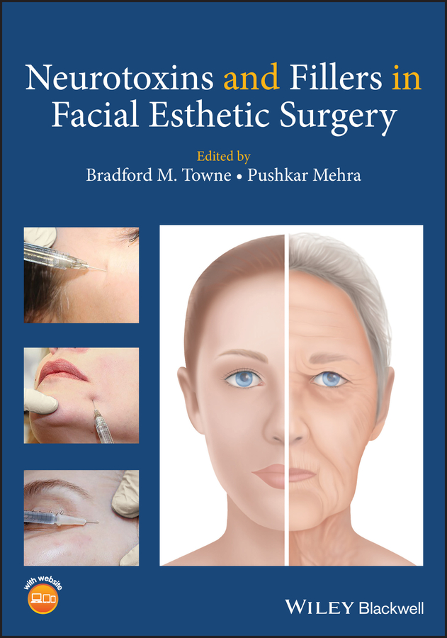 цена Pushkar Mehra Neurotoxins and Fillers in Facial Esthetic Surgery