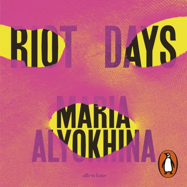 Maria Alyokhina Riot Days