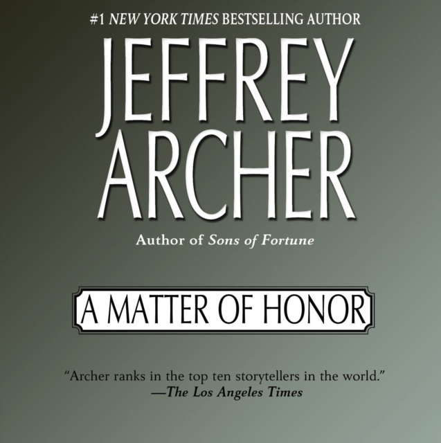 Jeffrey Archer Matter of Honor which equalities matter