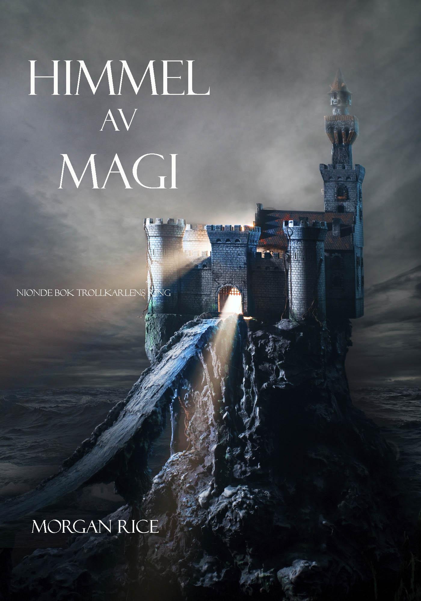 Морган Райс Himmel Av Magi karl ljungstedt eddan om och ur de fornnordiska guda och hjaltesangerna en popular framstalling swedish edition