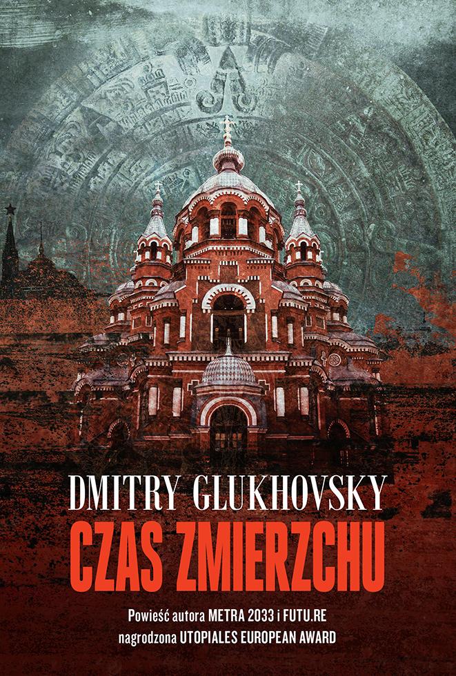 Dmitry Glukhovsky Czas zmierzchu katie roiphe godzina zmierzchu