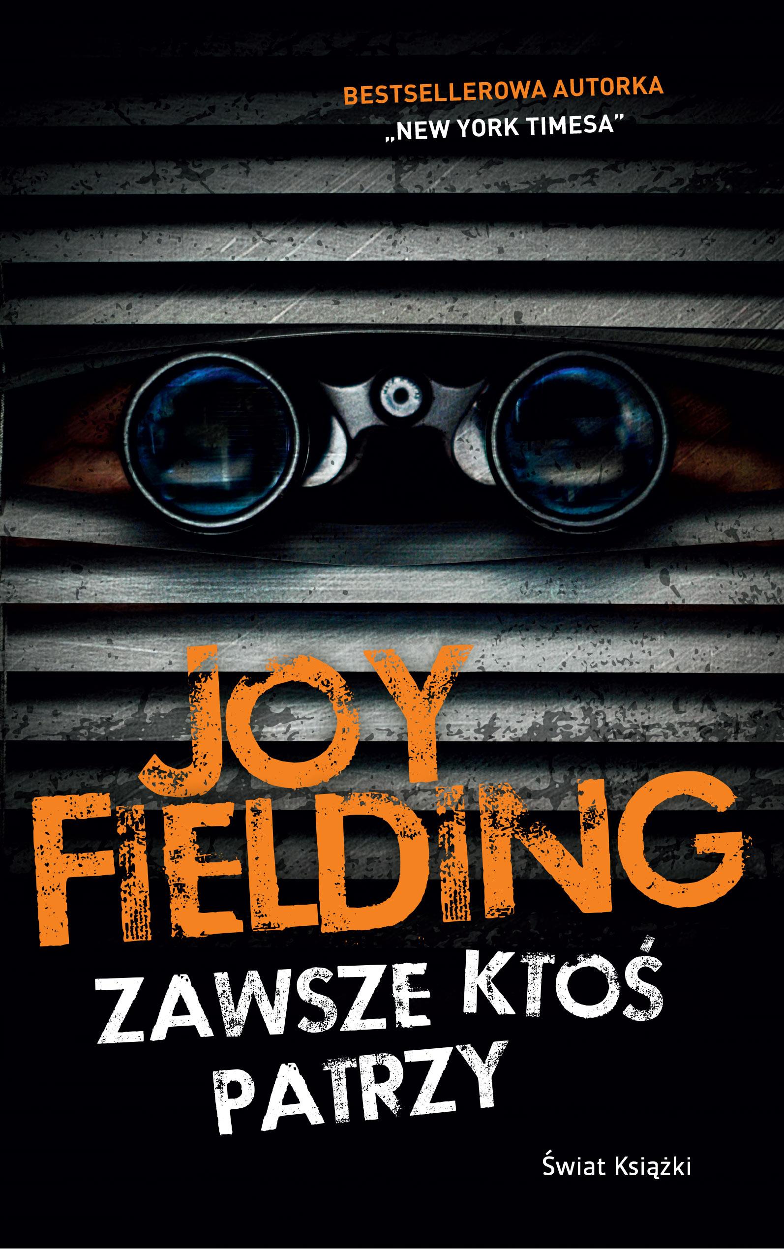 Joy Fielding Zawsze ktoś patrzy fielding henry amelia 1