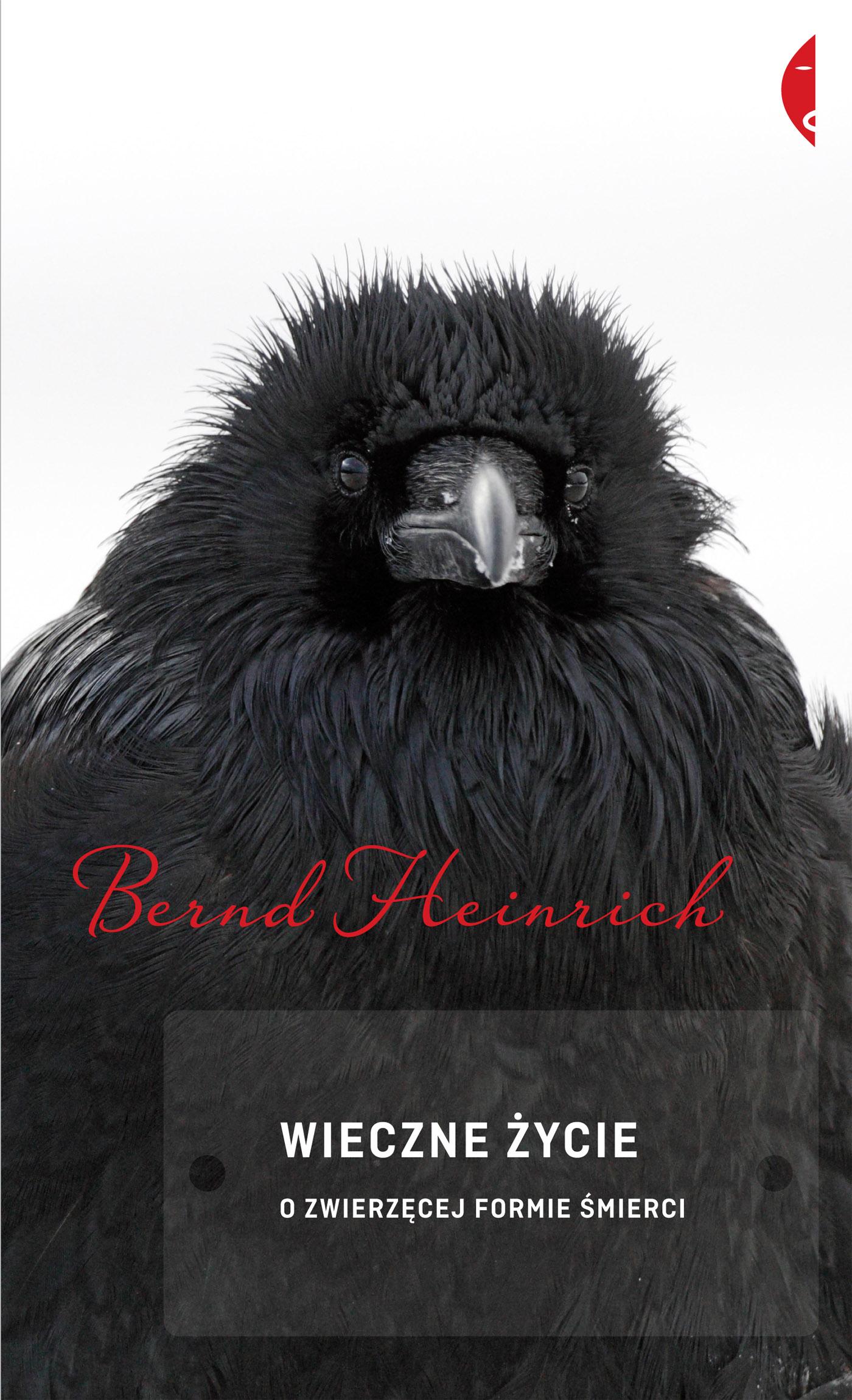 Bernd Heinrich Wieczne życie