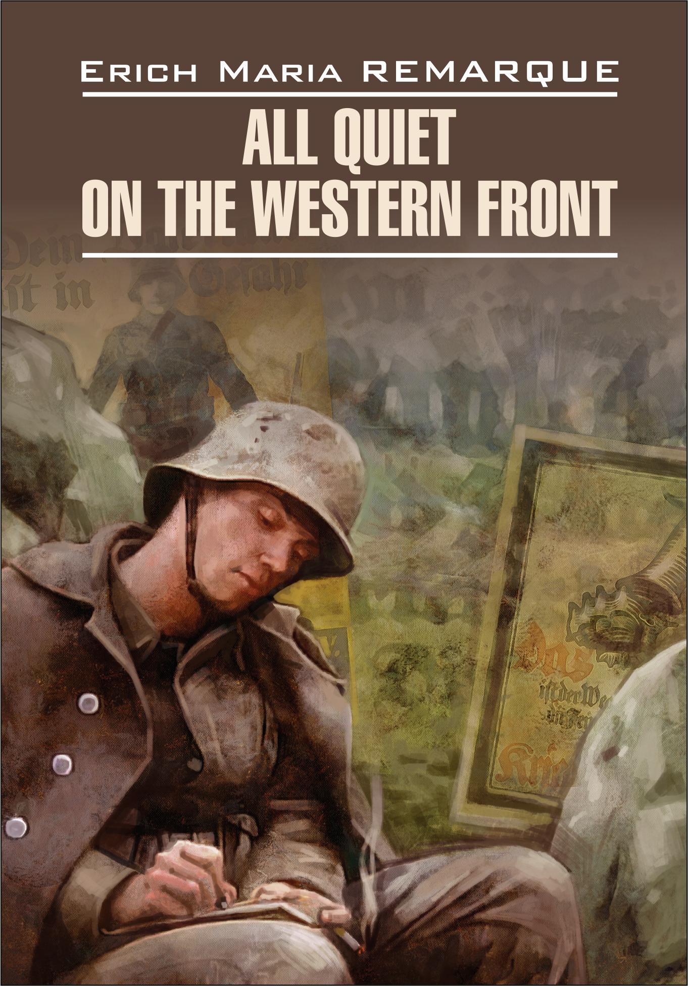 all quiet on the western front na zapadnom fronte bez peremen kniga dlya chteniya na angliyskom yazyke