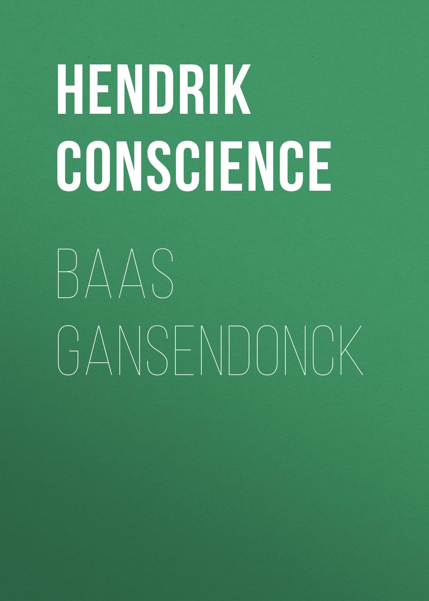 Hendrik Conscience Baas Gansendonck ilves toomas hendrik suurem eesti