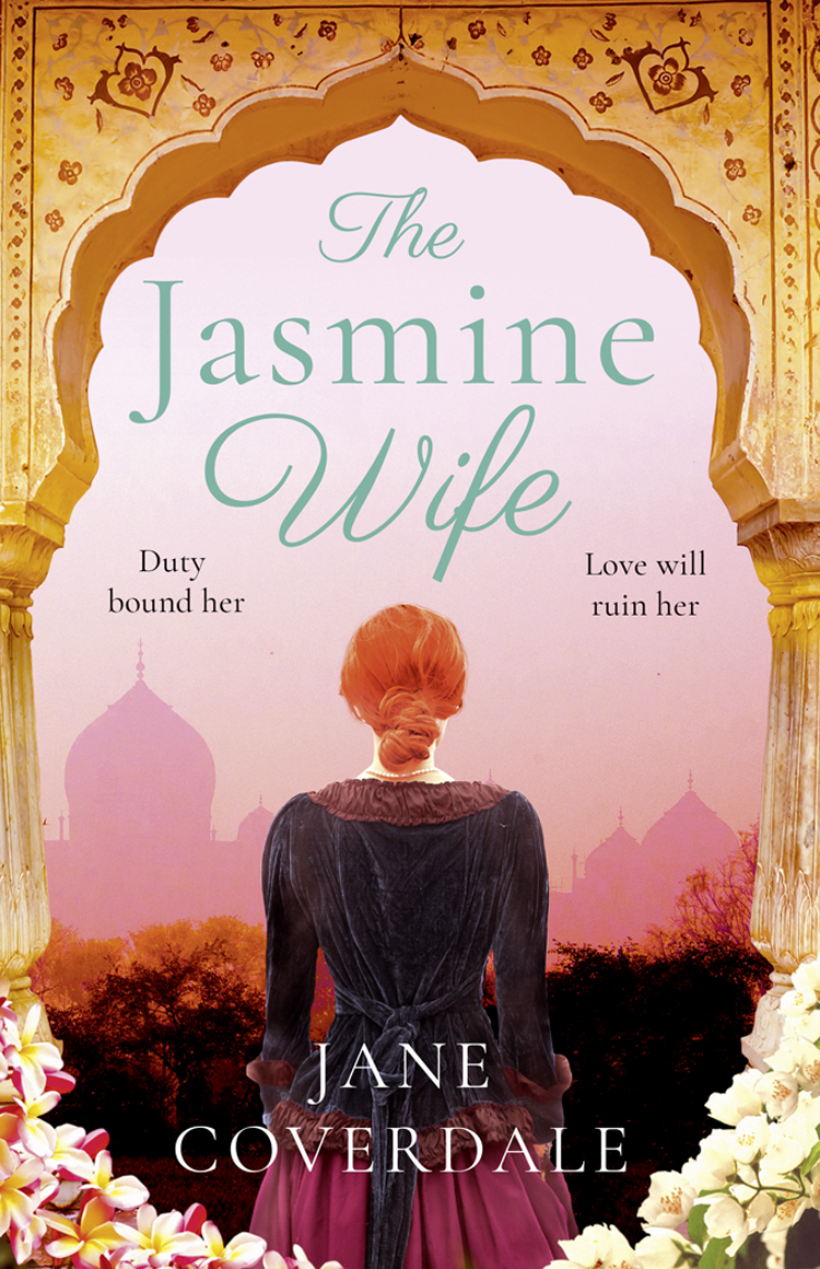 Jane Coverdale The Jasmine Wife: A sweeping epic historical romance novel for women charles prestwood lucas introduction to a historical geography of the british colonies