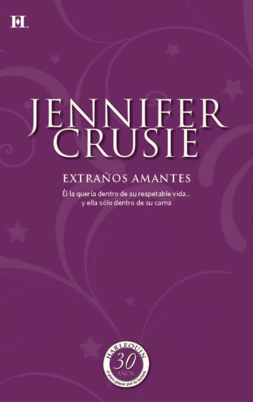 Jennifer Crusie Extraños amantes jennifer crusie mitte keegi peale sinu