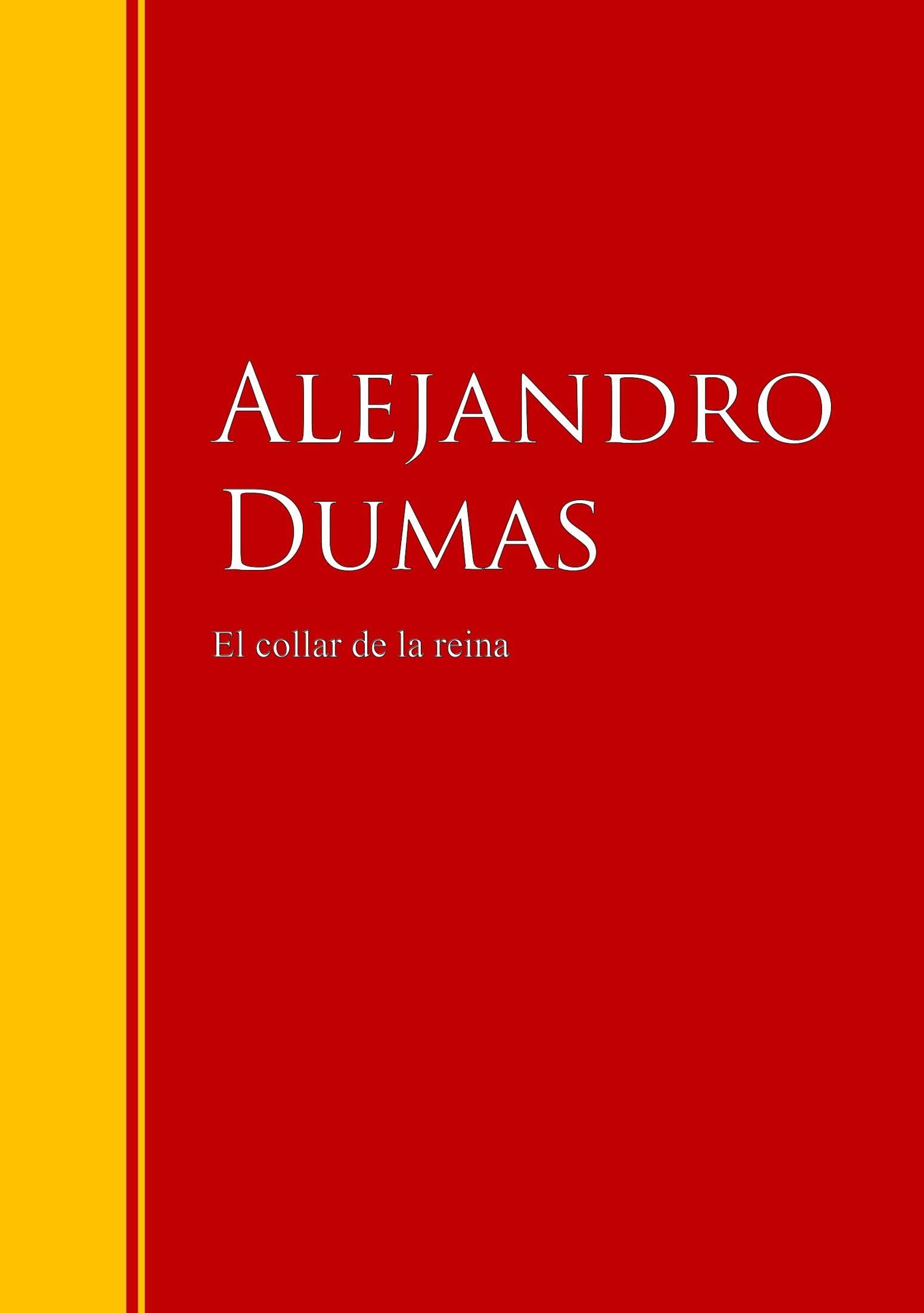 Alexandre Dumas El collar de la reina dumas alexandre la tulipe noire