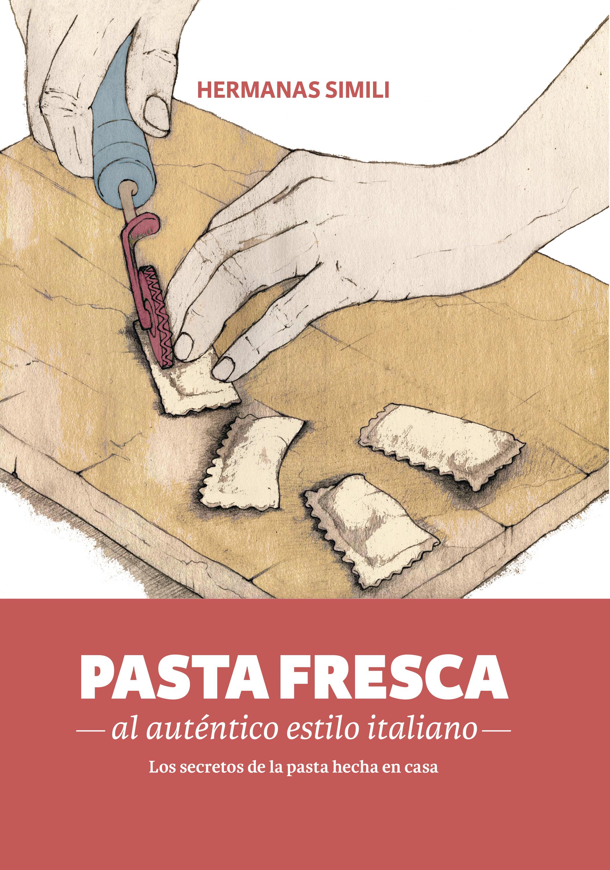 купить Hermanas Simili Pasta fresca al auténtico estilo italiano дешево