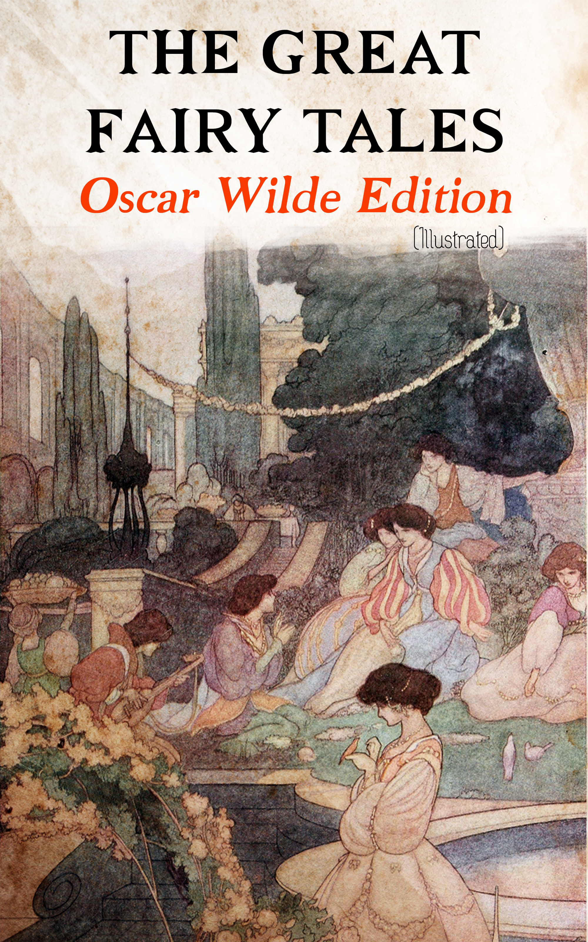 the great fairy tales oscar wilde edition illustrated