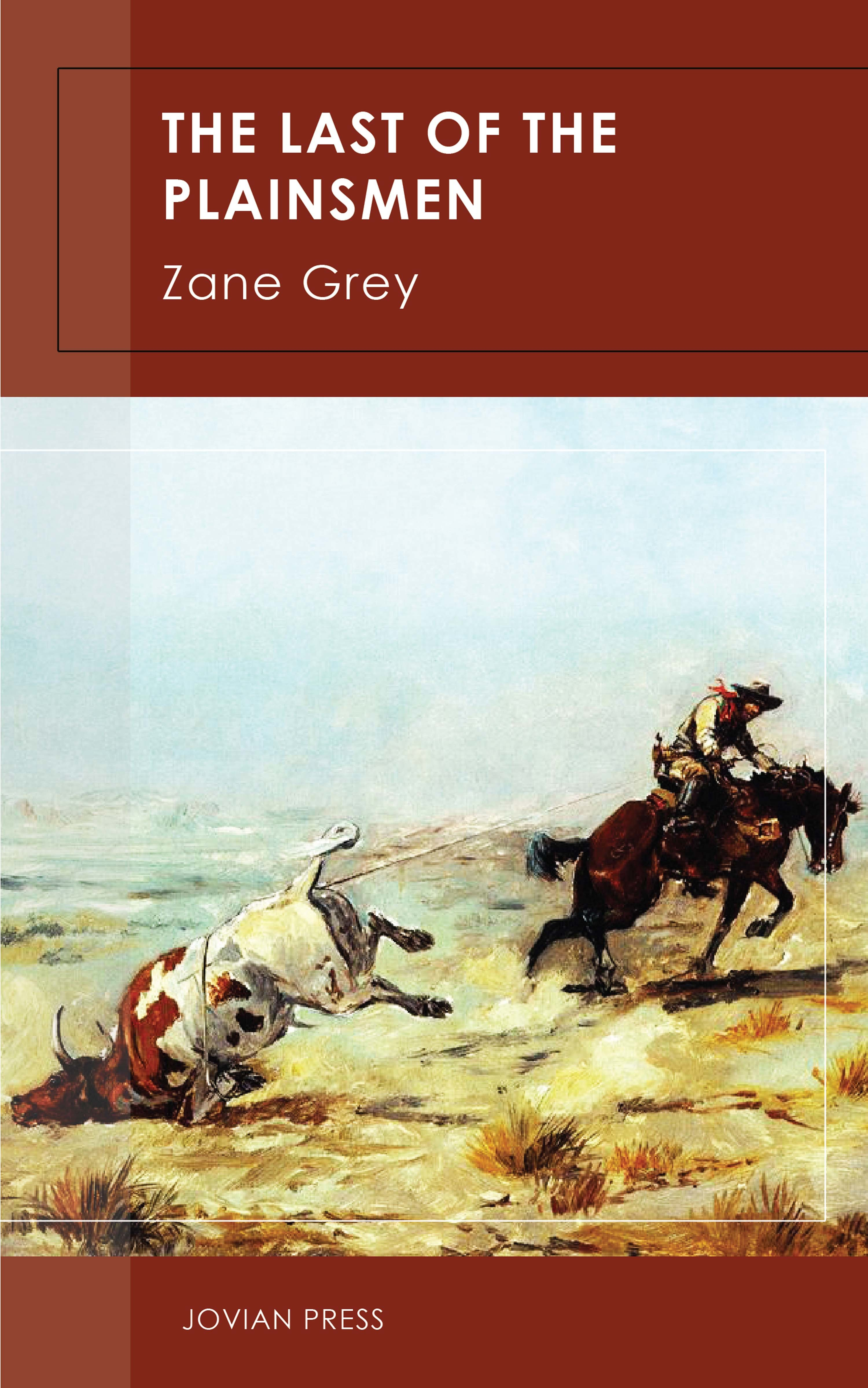 Zane Grey The Last of the Plainsmen стоимость