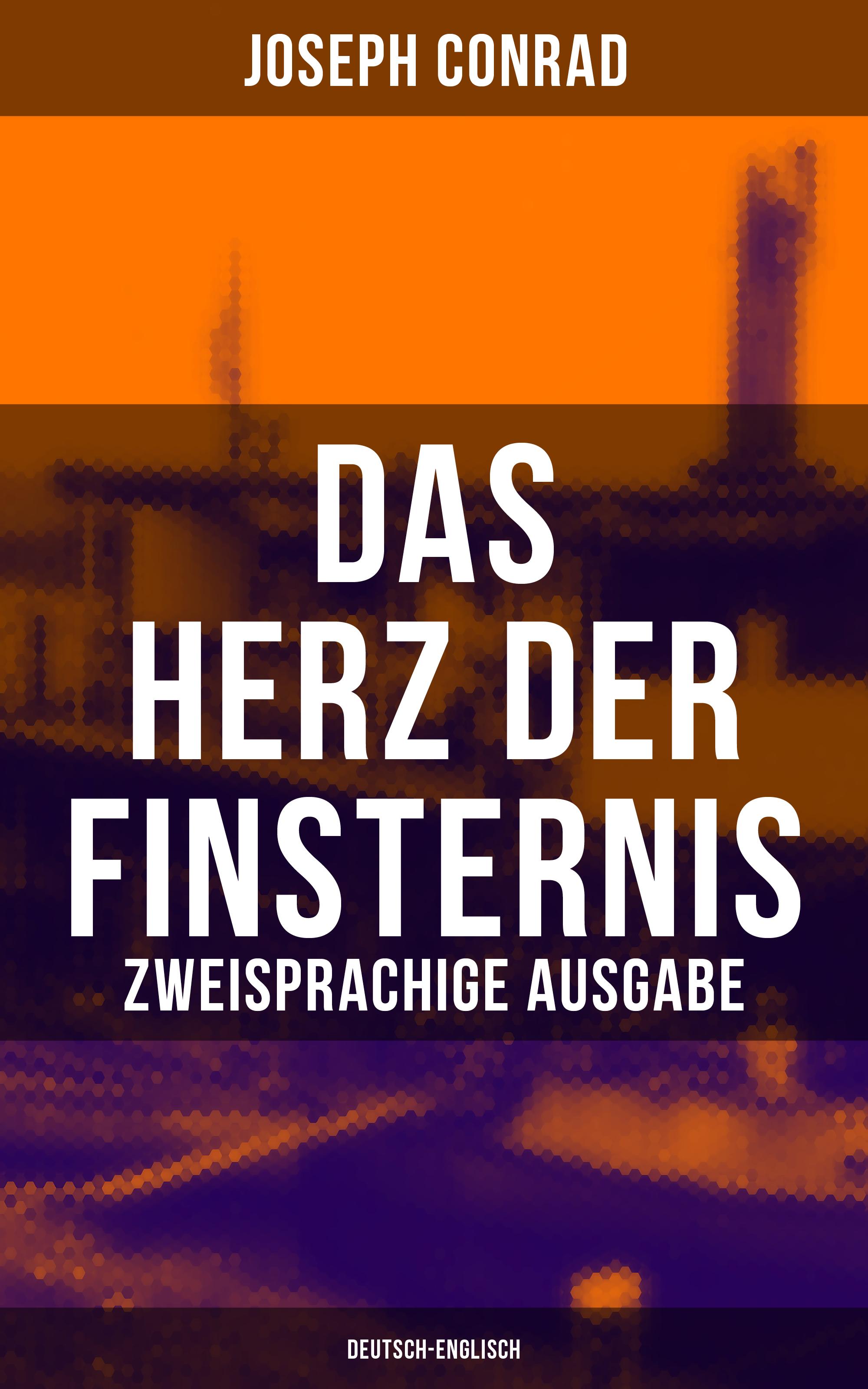 Джозеф Конрад Das Herz der Finsternis (Zweisprachige Ausgabe: Deutsch-Englisch) julia patricia kluth beurteilung der lesekompetenzforderung durch das lehrwerk deutsch kombi 4
