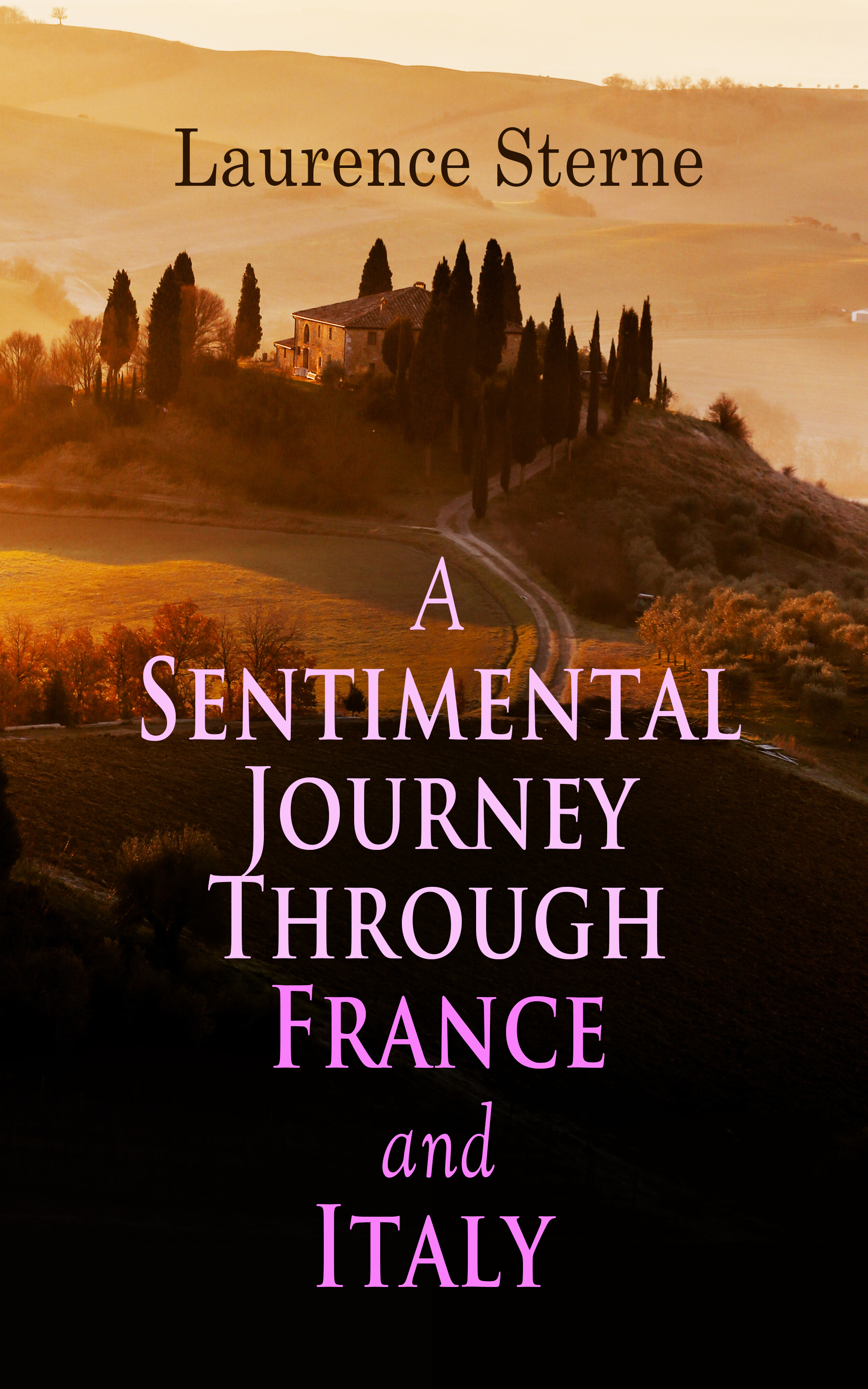 Лоренс Стерн A Sentimental Journey Through France and Italy гай лафитт guy lafitte blue and sentimental