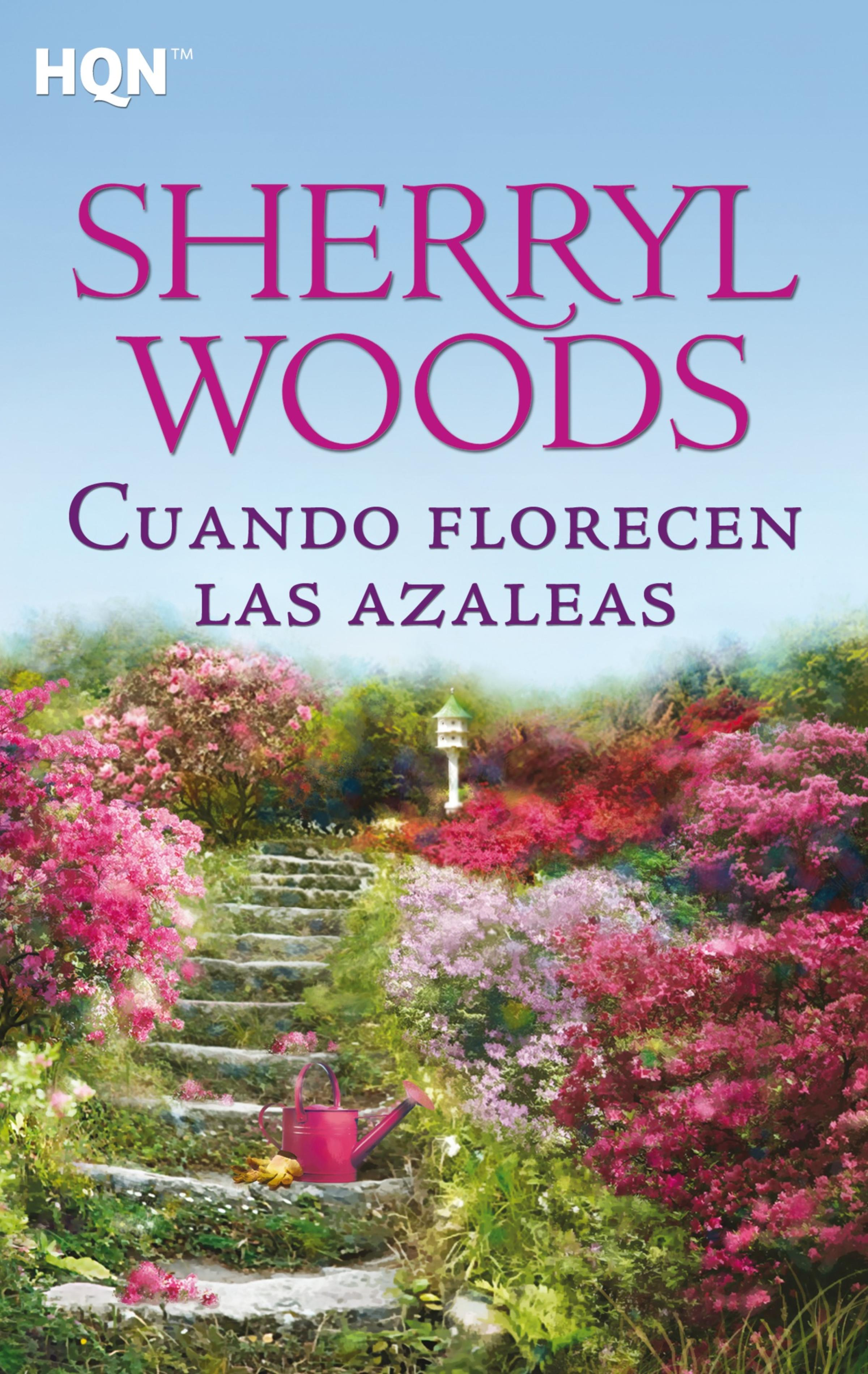 Sherryl Woods Cuando florecen las azaleas