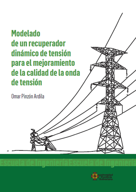 Omar Pinzón Ardila Modelado de un recuperador dinámico de tensión para el mejoramiento de la calidad de onda de tensión flores jacinto pablo indice de calidad del agua residual para la ciudad de mexico