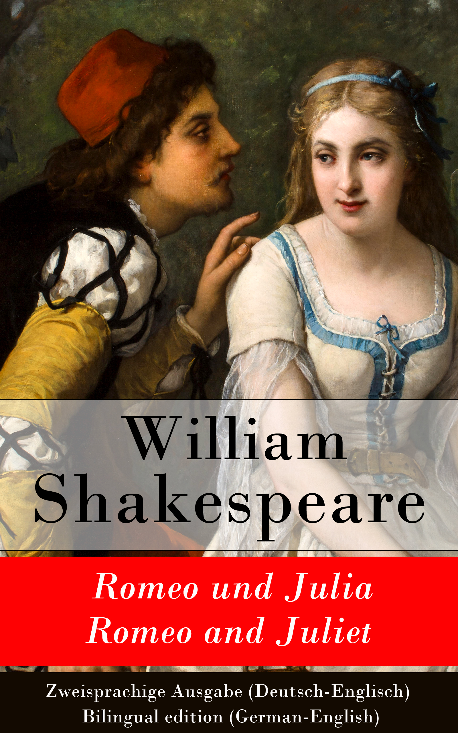 romeo und julia romeo and juliet zweisprachige ausgabe deutsch englisch bilingual edition german english
